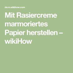 Mit Rasiercreme marmoriertes Papier herstellen – wikiHow