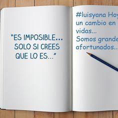 #luisyana sabemos que es posible y tu? compartimos nuestra historia contigo www.2014luisyana.com