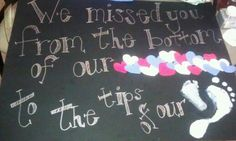 Welcome home sign I made for my hubby! Cant wait till.next weekend!!