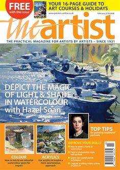 The Artist February 2018 Factory Packaged + 16 page Guide Art Courses & Holidays Painting Tips, Painting Techniques, Painting & Drawing, Watercolor Paintings, Watercolors, The Artist Magazine, Magazine Art, Drawing Exercises, Art Competitions