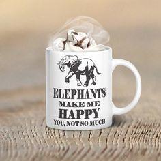 Elephants Make Me Happy Mug