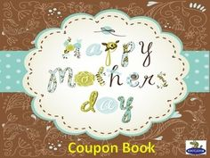 Mother's Day Coupon Book - Easy Printable Gift. Wish Mom a happy Mother's Day this spring by printing out this coupon book. Students choose the slides they wish to include to customize their own special coupon book for Mother's Day. Have them sign their name on the front, and put the slides together together to honor Mom as a thougtful gift.