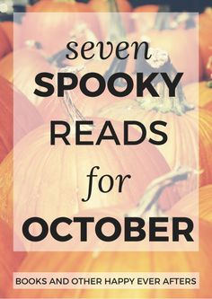 7 Spooky Young Adult Reads for October - These past few months, I've been coming across some spooky reads, so I thought I would do a little round-up of them for you all, so you can get the full experience of Halloween during the month of October! I've chose seven so you'll be kept busy all month long.