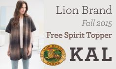 Join our fall Knit Along with Kristy Glass! Knit along with us as we make the Free Spirit Topper with new Lion Brand Scarfie! Save 20% when you buy supplies with the code FALLKAL2015 - click through to learn more. #LBfallKAL2015