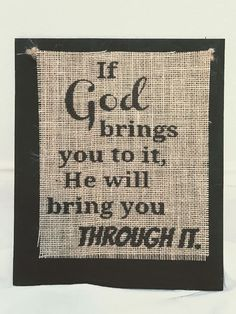 Handmade Burlap Country Wedding Wood Sign God brings you to it will through it   | eBay