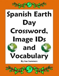 Earth Day Spanish Crossword, Image IDs and Vocabulary List