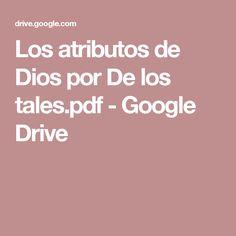 Los atributos de Dios por De los tales.pdf - Google Drive