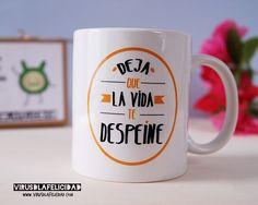 Y si hoy dejamos que la vida nos despeine?   Taza disponible en http://ift.tt/1n71PmC  #virusdlafelicidad #dejaquelavidatedespeine #despeine #taza #actitud #regalo #barcelona