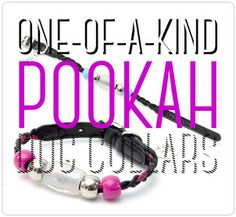 These One-Of-A-Kind Pookahs dog collars will make your dog feel like a million bucks. Trendy and comfortable at the same time. Don't miss out on this limited time offer!