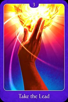 Take The Lead, from the Psychic Tarot For The Heart Oracle Card deck, by John Holland