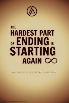 <3 Linkin Park~ this is not the end this is just the beginning :)