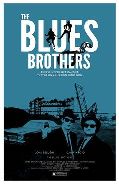 "The Blues Brothers - ""We're on a mission from God."" (8/10)"
