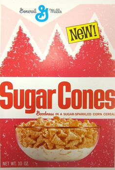 Sugar Cones Ever wondered what sugar-kissed Bugles would taste like as a cereal? Presenting…Sugar Cones from Vintage Sweets, Vintage Ads, Vintage Food, Vintage Advertisements, Retro Recipes, Vintage Recipes, 1960s Food, Discontinued Food, General Mills Cereal
