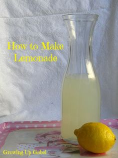 How to Make Lemonade.  I like using a simple syrup instead of having sugar swirling around undissolved.