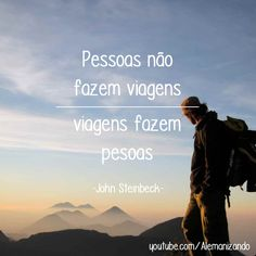 """""""Pessoas não fazem viagens, viagens fazem pesoas."""" (John Steinbeck) - Se ainda não é inscrito, se inscreva no nosso canal: https://www.youtube.com/Alemanizando - #viagem #alemanizando"""