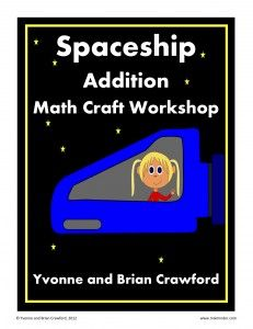 FREE!!! Spaceship Addition Math Craft Workshop - Here's a fun and easy craft for your children or students to put together and either paste in their math journals or hang up as a decoration on the wall of the classroom.