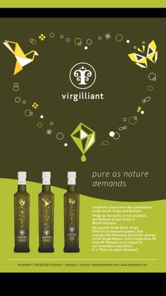 Virgilliant comes from the combination of the words Virgin and Brilliant. Virgin as the purity of our products and Brilliant as our home is, Mount Olympus. We provide Greek Extra Virgin Olive Oil of. Mount Olympus, Healthy Lifestyle Tips, Mediterranean Recipes, Glass Bottles, Olive Oil, Greek, Mountain, Pure Products, Words