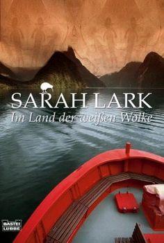 Im Land der weißen Wolke von Sarah Lark