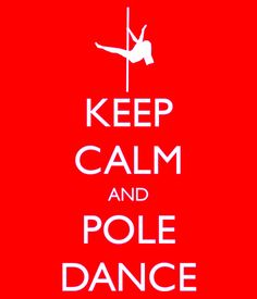 keep calm and pole  loveeee it!
