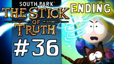 South Park: The Stick of Truth Gameplay Walkthrough w/ SSoHPKC Part 36 - THE END