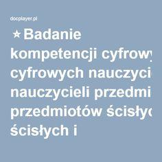 ⭐Badanie kompetencji cyfrowych nauczycieli przedmiotów ścisłych i przyrodniczych w polskich gimnazjach