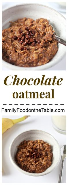 A fast, healthy chocolate oatmeal breakfast featuring all real food ingredients!   FamilyFoodontheTable.com