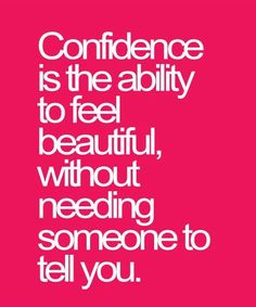 Discover and share Inspirational Quotes To Build Confidence. Explore our collection of motivational and famous quotes by authors you know and love. Great Motivational Quotes, Best Inspirational Quotes, Positive Quotes, Best Quotes, Famous Quotes, Building Self Confidence, Self Confidence Quotes, Determination Quotes, Quotes About Strength