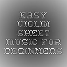 Easy Violin Sheet Music for Beginners ~ A lot of good songs (including Christmas music)!
