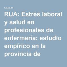 Acceso gratuito. Estrés laboral y salud en profesionales de enfermería: estudio empírico en la provincia de Alicante