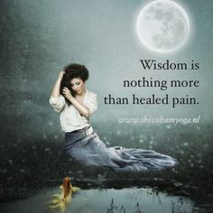 heal at your own pace and gain solid wisdom