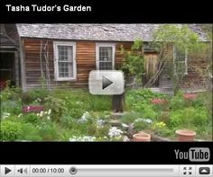 "Tasha Tudor's Garden (In memorial) ""It's like magic."""
