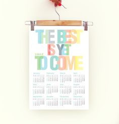 2015 Calendar Poster Typography Print rainbow colors The Best is yet to Come Carpe diem through all 2015 - A3 Calendar Poster pastel colors - pinned by pin4etsy.com