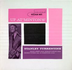 "Stanley Turrentine | Up At ""Minton's"" (1961) 