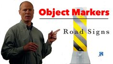 Object Marker Signs and Learning How to Drive and Avoid Fixed Objects
