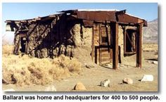 Ballarat was home and headquarters for 400 to 500 people. - DesertUSA
