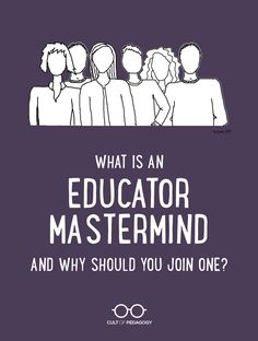What is an Educator Mastermind, and Why Should You Join One? - Educators spend far too much time in isolation; an educator mastermind can change that. Professional Learning Communities, Professional Development For Teachers, Teaching Strategies, Teaching Ideas, Student Teaching, Marketing Strategies, Marketing Plan, Business Marketing, Content Marketing