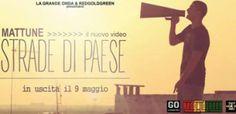 """""""STRADE DI PAESE"""" il nuovo video di MATTUNE"""