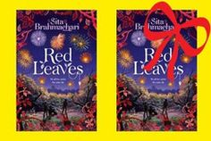 Win two copies of Red Leaves by Sita Brahmachari - a beautiful tale of modern multicultural Britain. We have five sets of two books to give away - one book for you to read, and one for you to give away as well! (Enter by 28 November)