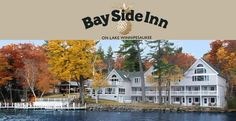 Bay Side Inn Alton, NH http://www.bayside-inn.com/  all booked for amanda's wedding :) so excited
