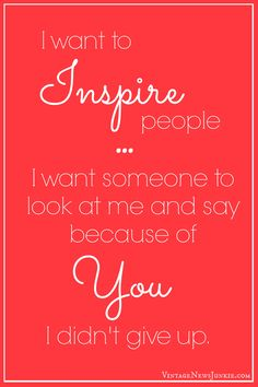 I want to INSPIRE people. {Vintage News Junkie}
