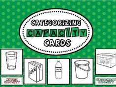 Captivating Capacity Cards - free cards for sorting Teaching Measurement, Measurement Activities, Teaching Math, Math Activities, 1st Grade Science, Fourth Grade Math, Second Grade Math, Grade 2, Math Numbers