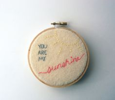 You Are My Sunshine Baby Girl Nursery or Valentine's Day Embroidery Hoop Art - Made to Order. $28.00, via Etsy.