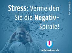 """""""Stress: Vermeiden Sie die Negativ-Spirale!""""  Alle #montagmorgenappetizer gibts auch auf unserem Twitter-Account @unternehmer_de  #office #job #tipps #business #stress #negativethinking Office, Twitter, Movies, Movie Posters, Inspiring Quotes, Things To Do, Tips, Films, Film Poster"""