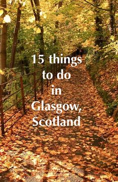 Getting ready for Easter Holidays, why don't you plan in Glasgow. Find out the top 15 things to do in Glasgow, Scotland - Travel Guide.