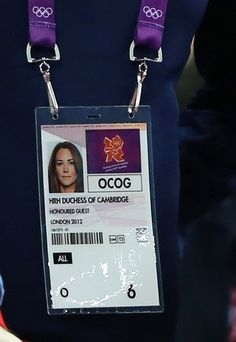 The identity card of Catherine, Duchess of Cambridge, is seen as she attends the gymnastics finals in the North Greenwich Arena during the London 2012 Olympic Games August 5, 2012.