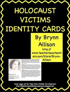"These FREE identity cards are designed to help students make personal connections with the victims of the Holocaust, and could be used before a novel study or a history lesson. Included: *37 ID cards (Jewish, Roma, Jehovah's Witnesses, accused homosexuals, mentally ill, and the ""righteous"") *a ""newspaper"" revealing the fates of all 37 victims *usage guide with related Common Core standards"
