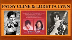 Patsy Cline & Loretta Lynn - The Old Rugged Cross