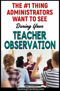 Discover the most important thing administrators want to see during your formal teacher observation in this blog post from Joy Sexton. www.TeachingELAwithJoy.com First Year Teachers, Middle School Teachers, New Teachers, Elementary Teacher, High School, 2nd Grade Classroom, Future Classroom, School Classroom, Classroom Ideas