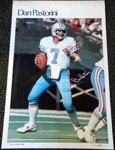 DAN PASTORINI 1978 Houston Oilers Marketcom Sports Illustrated NFL Poster - Sold for $52.99 Nov 2013