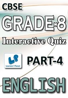8-CBSE-ENGLISH-PART-3 Interactive quizzes & worksheets on identify ...